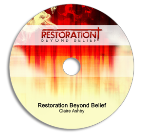 Restoration Beyond Belief Audio Message