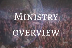 Ministry Overview